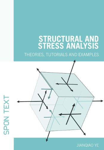 9780415368650: Structural and Stress Analysis: Theories, Tutorials and Examples