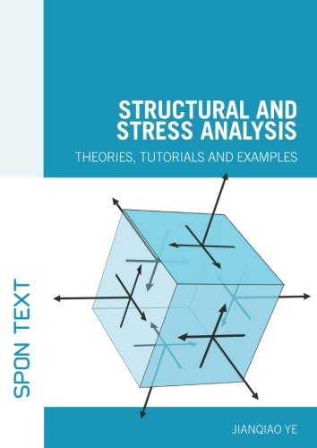 9780415368797: Structural and Stress Analysis: Theories, Tutorials and Examples