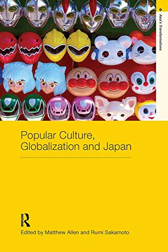 9780415368988: Popular Culture, Globalization and Japan (Asia's Transformations)