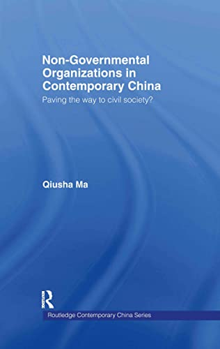 9780415369190: Non-Governmental Organizations in Contemporary China: Paving the Way to Civil Society? (Routledge Contemporary China Series)