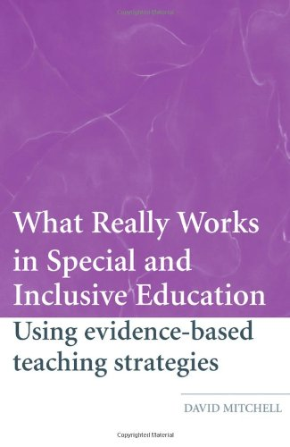 9780415369251: What Really Works in Special and Inclusive Education: Using Evidence-Based Teaching Strategies