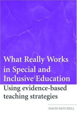 9780415369268: What Really Works in Special and Inclusive Education: Using Evidence-Based Teaching Strategies