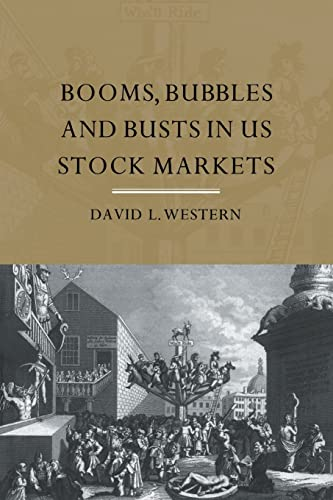 9780415369695: Booms, Bubbles and Bust in the US Stock Market