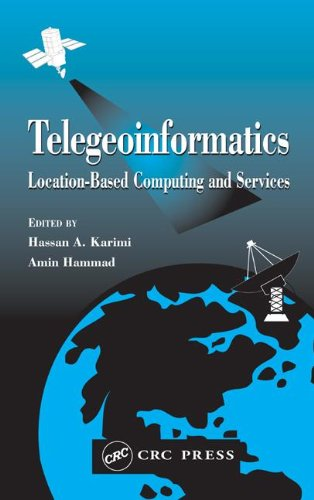 9780415369763: Telegeoninformatics: Location-Based Computing and Services