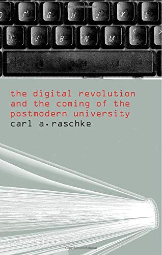 9780415369848: The Digital Revolution and the Coming of the Postmodern University