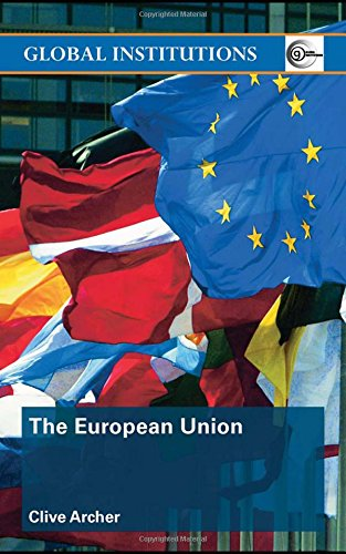 9780415370127: The European Union (Global Institutions)