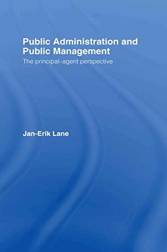 9780415370158: Public Administration & Public Management: The Principal-Agent Perspective