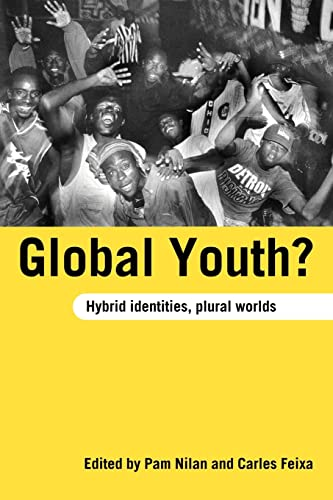 9780415370714: Global Youth?: Hybrid Identities, Plural Worlds