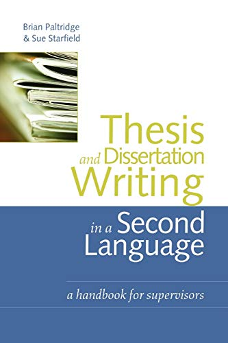 9780415371735: Thesis and Dissertation Writing in a Second Language: A Handbook for Supervisors