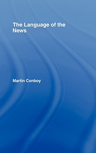 9780415372015: The Language of the News