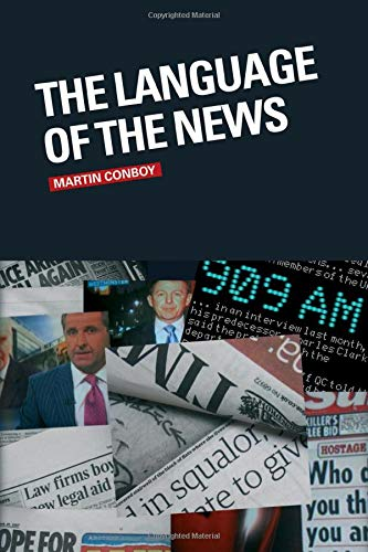 9780415372022: The Language of the News