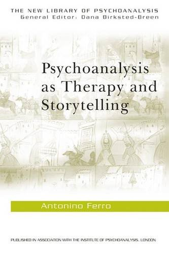9780415372046: Psychoanalysis as Therapy and Storytelling (The New Library of Psychoanalysis)