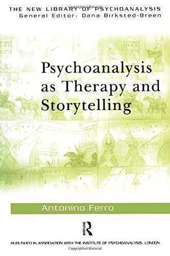 9780415372053: Psychoanalysis as Therapy and Storytelling (The New Library of Psychoanalysis)
