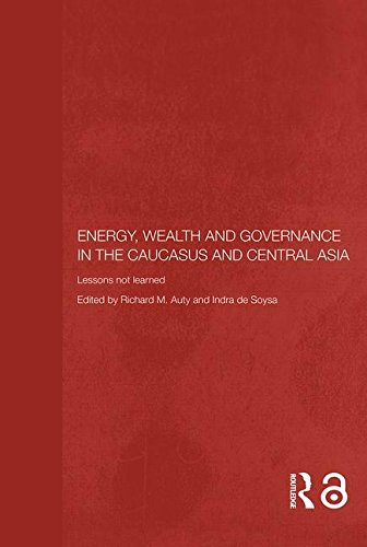 9780415372060: Energy, Wealth and Governance in the Caucasus and Central Asia: Lessons not learned (Central Asia Research Forum)