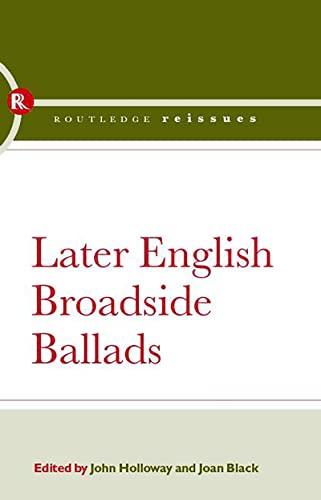 Later English Broadside Ballads (Hardback)