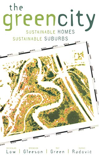 9780415372312: The Green City: Sustainable Homes, Sustainable Suburbs