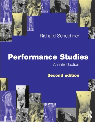 9780415372466: Performance Studies: An Introduction