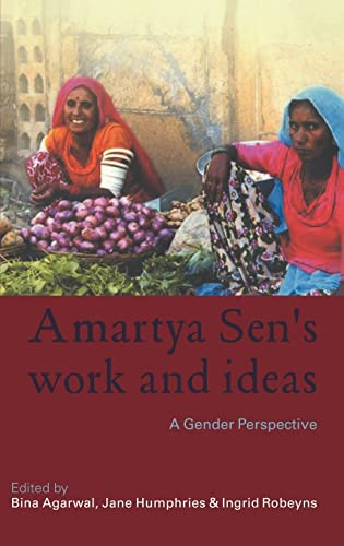 9780415372534: Amartya Sen's Work and Ideas: A Gender Perspective