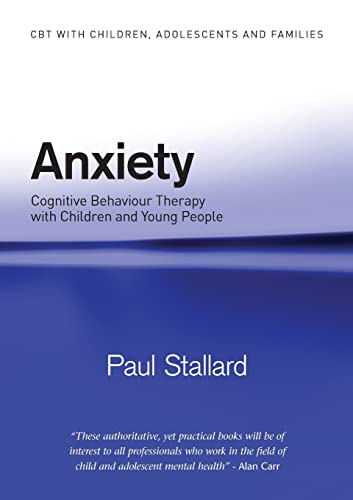 9780415372558: Anxiety: Cognitive Behaviour Therapy with Children and Young People (CBT with Children, Adolescents and Families)