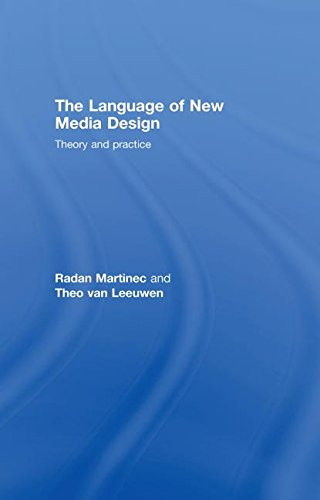 9780415372572: The Language of New Media Design: Theory and Practice
