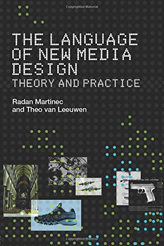 9780415372626: The Language of New Media Design: Theory and Practice