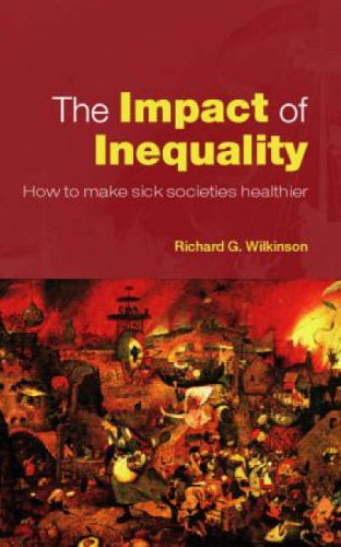 9780415372695: The Impact of Inequality: How to Make Sick Societies Healthier