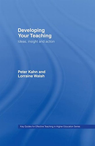 9780415372725: Developing Your Teaching: Ideas, Insight and Action (Key Guides for Effective Teaching in Higher Education)
