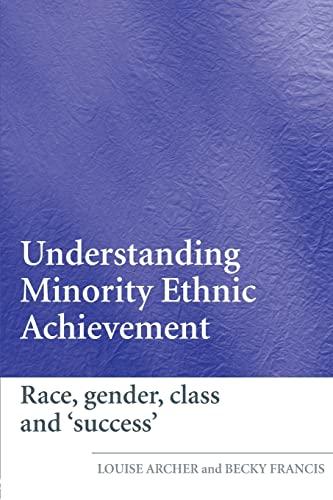 9780415372824: Understanding Minority Ethnic Achievement in Schools