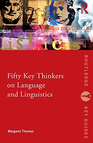9780415373036: Fifty Key Thinkers on Language and Linguistics (Routledge Key Guides)