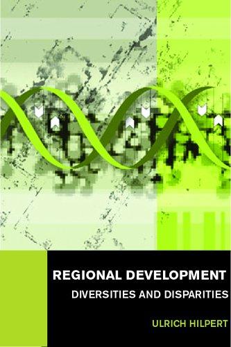 9780415373418: Regional Development: Diversities and Disparities (Routledge Studies in Global Competition)