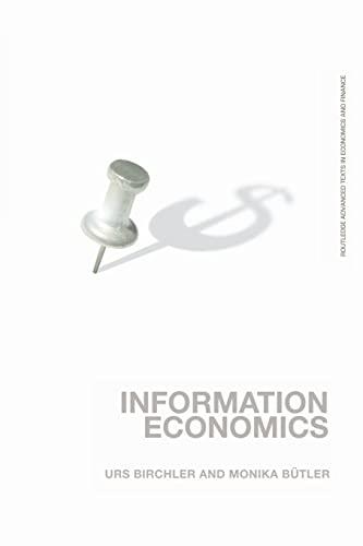 9780415373456: Information Economics (Routledge Advanced Texts in Economics and Finance)
