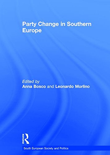 9780415373555: Party Change in Southern Europe (South European Society and Politics)