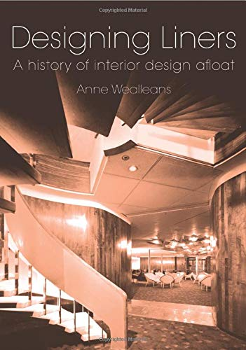 9780415374682: Designing Liners: A History of Interior Design Afloat
