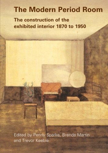 9780415374705: The Modern Period Room: The Construction of the Exhibited Interior 1870–1950