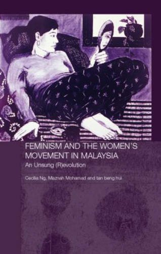 9780415374798: Feminism and the Women's Movement in Malaysia: An Unsung (R)evolution (Routledge Malaysian Studies Series)