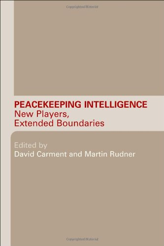 9780415374897: Peacekeeping Intelligence: New Players, Extended Boundaries
