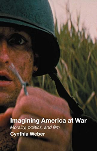 9780415375375: Imagining America at War: Morality, Politics and Film