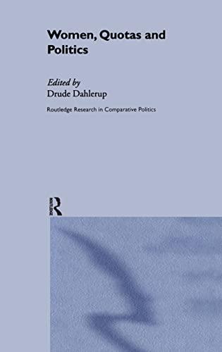 Women, Quotas and Politics: Drude Dahlerup (ed.)