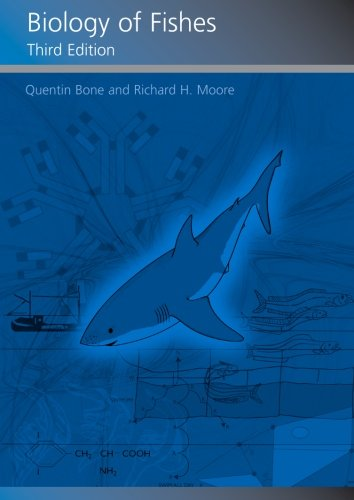 Biology of Fishes: Quentin Bone; Richard Moore