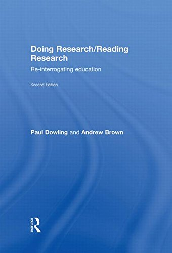 9780415376013: Doing Research/Reading Research: Re-Interrogating Education: A Mode of Interrogation for Education