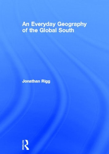 9780415376082: An Everyday Geography of the Global South