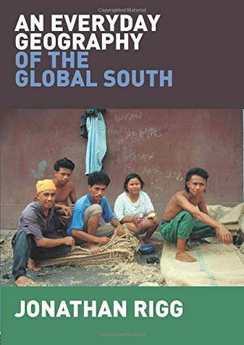 9780415376099: An Everyday Geography of the Global South