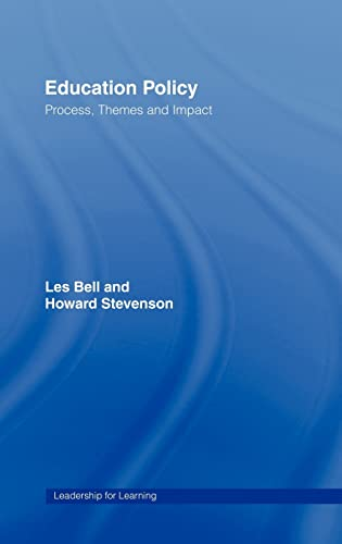 9780415377713: Education Policy: Process, Themes and Impact (Leadership for Learning Series)