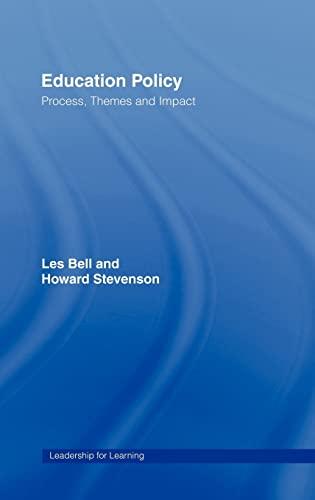 Education Policy: Process, Themes and Impact: Howard Stevenson