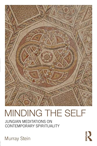 9780415377843: Minding the Self: Jungian meditations on contemporary spirituality