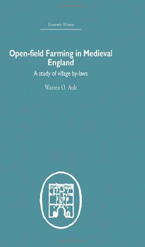 9780415377898: Open-Field Farming in Medieval Europe: A Study of Village By-laws (Economic History (Routledge)) (Volume 12)