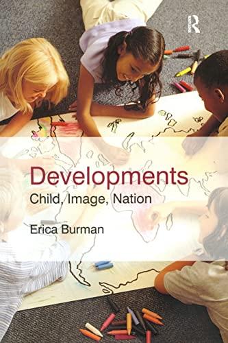 9780415377928: Developments: Child, Image, Nation