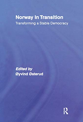 9780415378215: Norway in Transition: Transforming a Stable Democracy