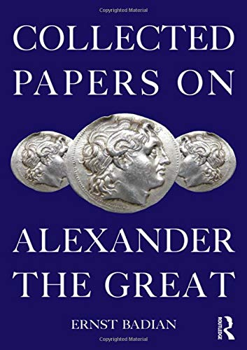 9780415378284: Collected Papers on Alexander the Great