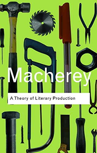 9780415378499: A Theory of Literary Production (Routledge Classics) (Volume 119)